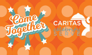 caritas celebrity serve event